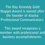Kay Kennedy Gold Nugget Award